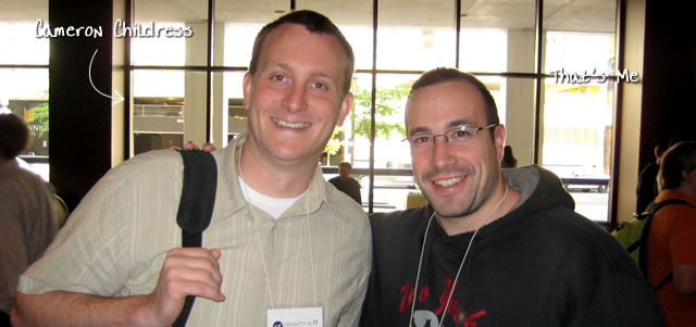 Ben Nadel at cf.Objective() 2009 (Minneapolis, MN) with: Cameron Childress