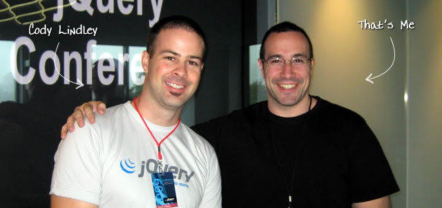 Ben Nadel at the jQuery Conference 2009 (Cambridge, MA) with: Cody Lindley