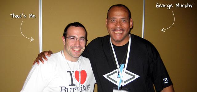 Ben Nadel at CFUNITED 2009 (Lansdowne, VA) with: George Murphy