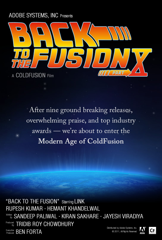 Adobe Systems, Inc. Presenets - Back To The Fusion, Part X - A ColdFusion Film.