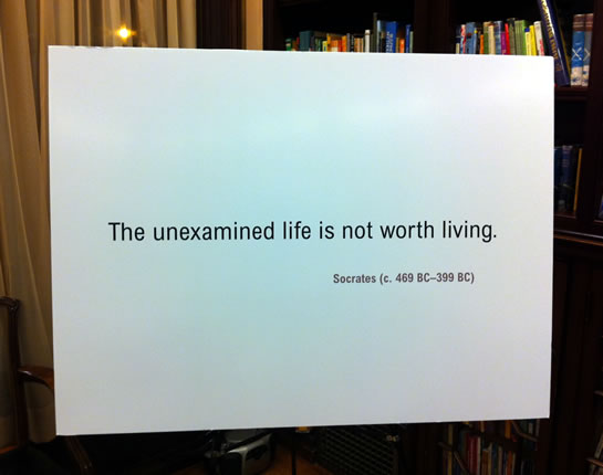 The Unexamined Life Is Not Worth Living - Socrates. A Poster At The School Of Practical Philosophy.
