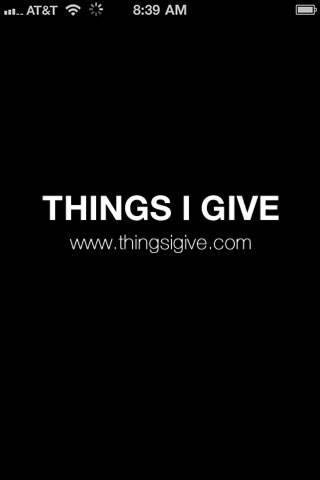 ThingsIGive.com - A Digital Journal Of Your Awesome Self.