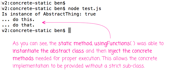Using static methods to generate concrete instances of abstract classes in JavaScript.