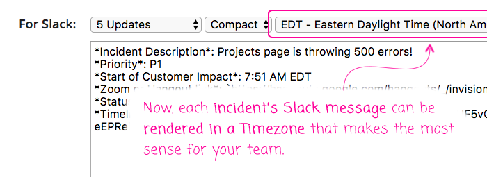 Incident Commander now has a Timezone select menu for Slack message formatting.