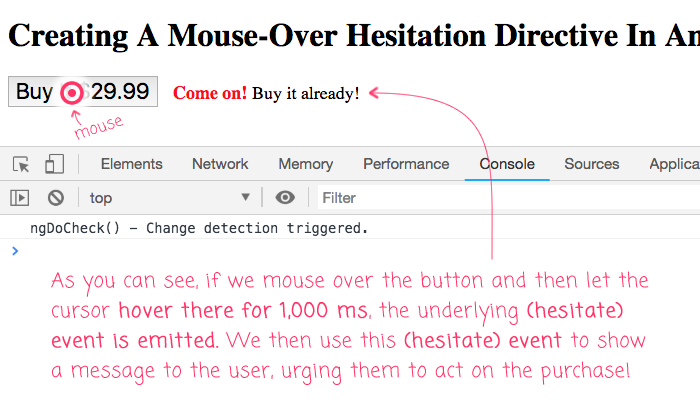 The hesitate directive emits hesitate events in Angular 7.1.4 if the user mouses over and then puases for some period of time.