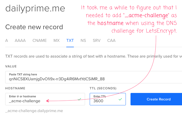 Creating TXT entires in the DigitalOcean DNS for the LetsEncrypt authenticaiton challenge.