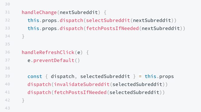 Redux advanced example snippet of event handlers dispatching actions.