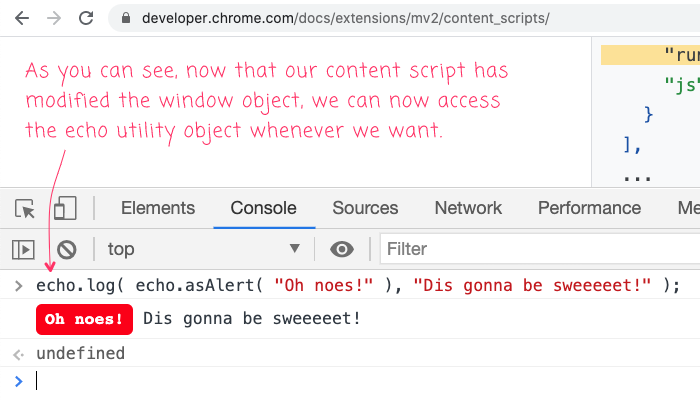 An echo.log() statement being executed after the content script has been loaded.