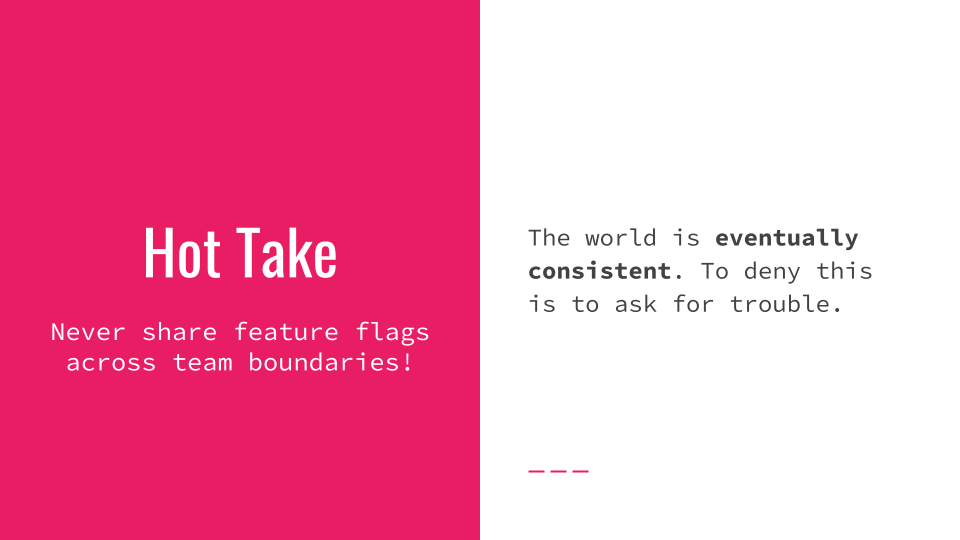Slide 059 for presentation, Feature Flags Change Everything About Product Development