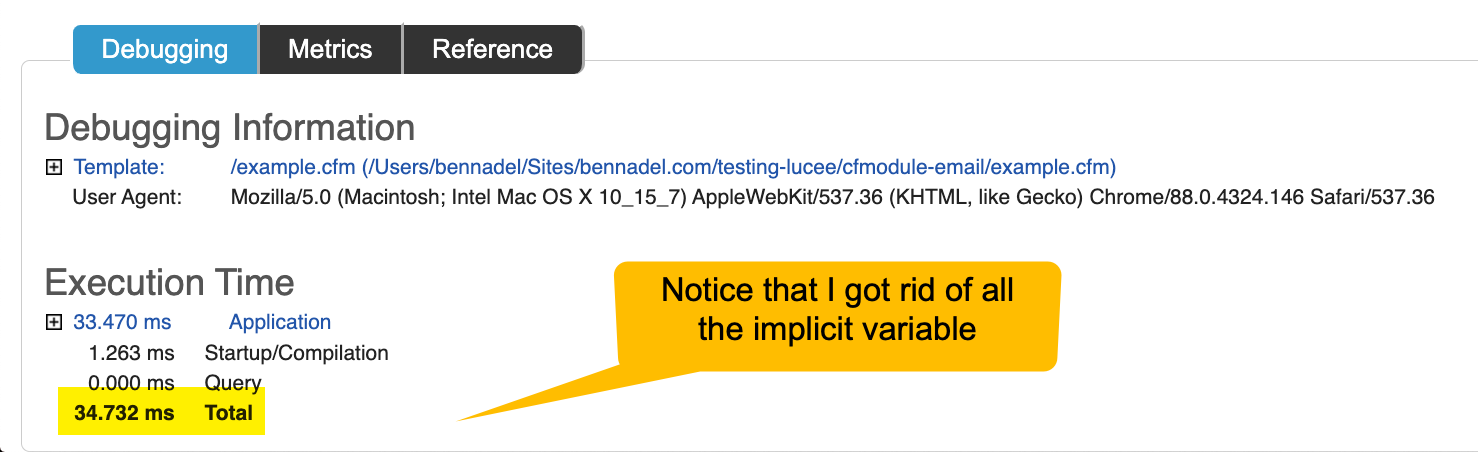 ColdFusion debugging template showing fast processing time when implicit variable access was removed.